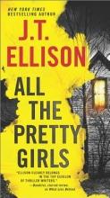 Ellison, J. T. All the Pretty Girls