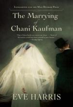 Harris, Eve The Marrying of Chani Kaufman