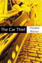 Weesner, Theodore The Car Thief