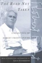 Frost, Robert The Road Not Taken