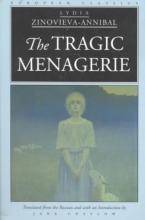 Zinovieva-Annibal, Lydia The Tragic Menagerie