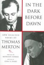 Merton, Thomas In the Dark Before Dawn
