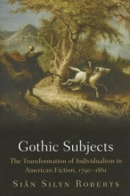 Silyn Roberts, Sian Gothic Subjects