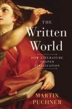Puchner, Martin The Written World
