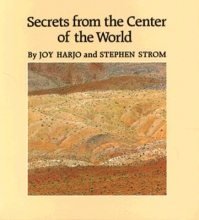 Harjo, Joy Secrets from the Center of the World