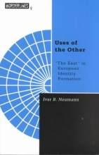 Neumann, Iver B. Uses of the Other