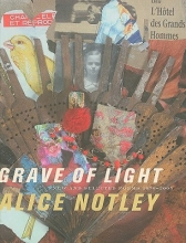 Notley, Alice Grave of Light