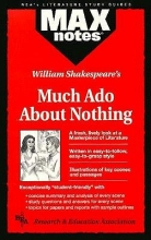 Irvine, Louva Elizabeth Much ADO about Nothing (Maxnotes Literature Guides)