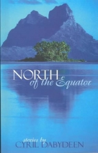 Dabydeen, Cyril North of the Equator