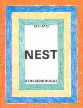Berssenbrugge, Mei-Mei Nest