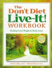 Wachter,   Marcus The Don`t Diet, Live-It! Workbook