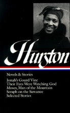 Hurston, Zora Neale Novels and Stories