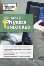 Laurence, Douglas H. The Princeton Review High School Physics Unlocked