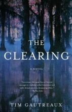 Gautreaux, Tim The Clearing
