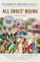 Bell, Madison Smartt All Souls` Rising