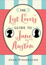 Strasbaugh, Joan The List Lover`s Guide to Jane Austen