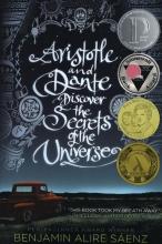 Saenz, Benjamin Alire Aristotle and Dante Discover the Secrets of the Universe