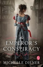 Diener, Michelle The Emperor`s Conspiracy