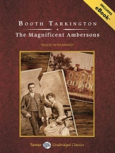 Tarkington, Booth The Magnificent Ambersons