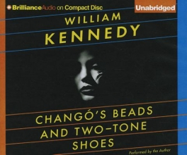 Kennedy, William Chango`s Beads and Two-Tone Shoes