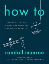 Randall Munroe, How To