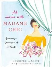 Jennifer L. Scott At Home with Madame Chic