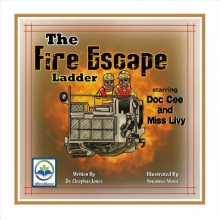 Jones, Cleophas The Fire Escape Ladder Starring Doc Cee and Miss Livy