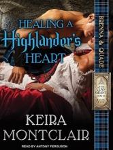 Montclair, Keira Healing a Highlander`s Heart