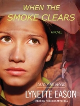 Eason, Lynette When the Smoke Clears
