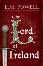 Powell, E. M. The Lord of Ireland