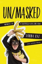 Kaz, Donna Un/Masked