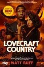 Matt Ruff , Lovecraft Country