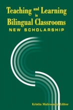 Mulrooney, Kristin J. Teaching and Learning in Bilingual Classrooms