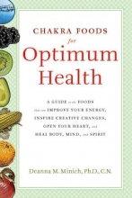 Deanna (Deanna Minich) Minich Chakra Food for Optimum Health
