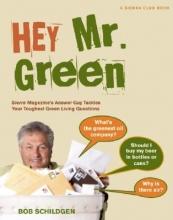 Schildgen, Bob Hey Mr. Green