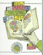 Dan Price How To Make A Journal Of Your Life