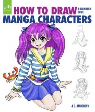 Amberlyn, J. C. How to Draw Manga Characters
