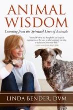 Bender, Linda Animal Wisdom