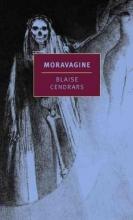 Cendrars, Blaise Moravagine