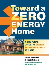 Johnston, David Toward a Zero Energy Home