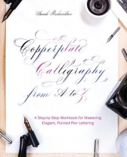 Richardson, Sarah Copperplate Calligraphy from A to Z