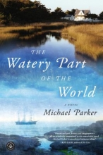 Parker, Michael The Watery Part of the World