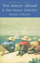 Twain, Mark Tom Sawyer Abroad & Tom Sawyer, Detective