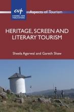 Agarwal, Sheela Heritage, Screen and Literary Tourism