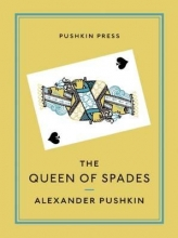 Pushkin, Alexander The Queen of Spades and Selected Works