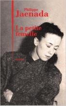 Philippe Jaenada La petite femelle