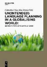 Catherine Chua Siew Kheng Un(intended) Language Planning in a Globalising World: Multiple Levels of Players at Work