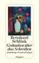 Schlink, Bernhard Gedanken ber das Schreiben