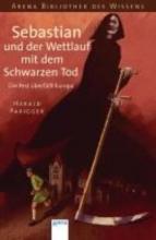 Parigger, Harald Sebastian und der Wettlauf mit dem Schwarzen Tod