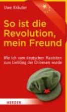 Kräuter, Uwe So ist die Revolution, mein Freund